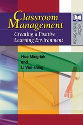 Classroom Management: Creating a Positive Learning Environment