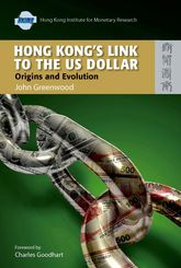 Hong Kong's Link to the US Dollar: Origins and Evolution