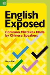 English Exposed: Common Mistakes Made by Chinese Speakers